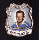 1967 Parramatta Eels NSWRL Captain Brian Hambly Daily Mirror Pin Badge