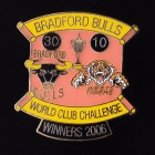 2006 Bradford Bulls WCC Winners Pin Badge