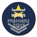 2015 North Queensland Cowboys NRL Premiers SS Button Badge