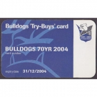 2004 Canterbury Bankstown Bulldogs NRL Try Buys Member Card