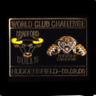 2006 WCC Tigers v Bradford Pin Badge as