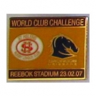 2007 WCC Broncos v St Helens Pin Badge an2
